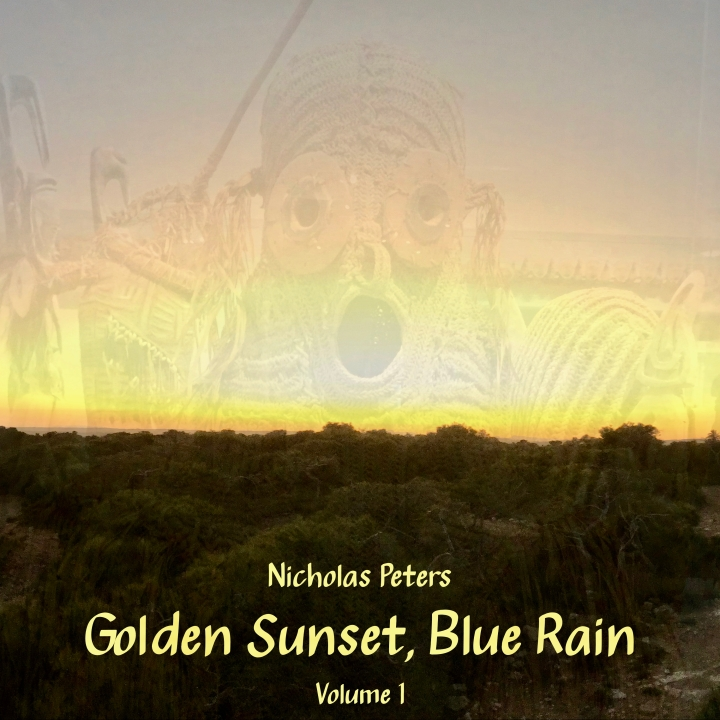 Golden Sunset, Blue Rain, Volume 1 by Nicholas Peters [Album] Artwork