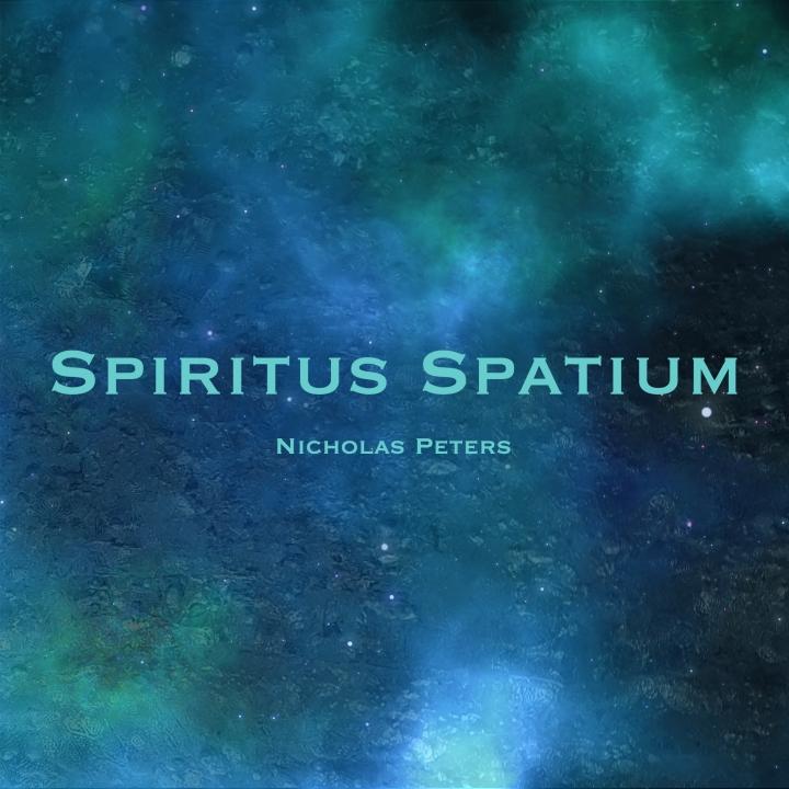 Spiritus Spatium by Nicholas Peters [Album] Artwork.