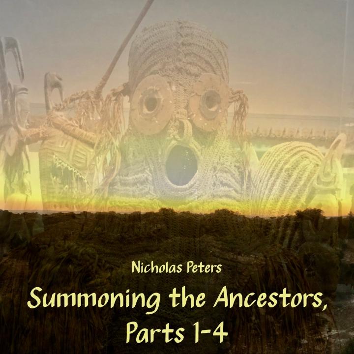Summoning the Ancestors, Parts 1-4 by Nicholas Peters [EP] Artwork