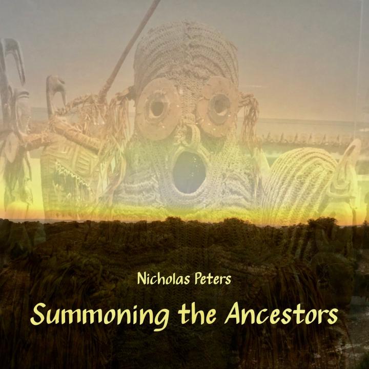 Summoning the Ancestors by Nicholas Peters [EP] Artwork